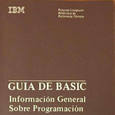 Libros de segunda mano: BASIC IBM GUÍA. Lote 222233813
