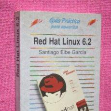 Libros de segunda mano: RED HAT LINUX 6.2 (SANTIAGO EIBE) * LIBRO MANUAL GUÍA PRÁCTICA DE PROGRAMA INFORMATICO *. Lote 222308336