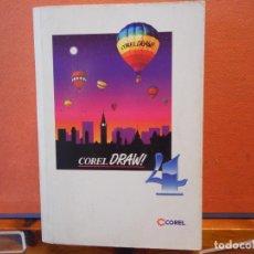 Libros de segunda mano: COREL DRAW! 4. COREL.. Lote 222736107