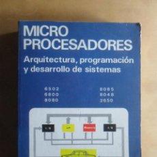 Livres d'occasion: MICROPROCESADORES, ARQUITECTURA, PROGRAMACION Y DESARROLLO DE SISTEMAS - PARANINFO - 1988. Lote 223014203