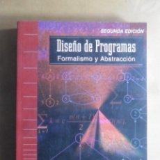 Livres d'occasion: DISEÑO DE PROGRAMAS, FORMALISMO Y ABSTRACCION - RICARDO PEÑA MARI - 1997. Lote 223015498