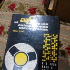 Libri di seconda mano: ABC DE LAS CALCULADORAS ELECTRÓNICAS 1965 ALLAN LYTEL. Lote 223131185