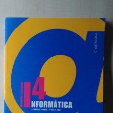 Libros de segunda mano: LIBRO DE INFORMÁTICA 4º DE EDUCACIÓN SECUNDARIA. Lote 224916708