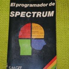 Libros de segunda mano: LIBRO EL PROGRAMADOR DE SPECTRUM (1984). Lote 225243040