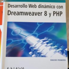 Libros de segunda mano: DESARROLLO WEB DINAMICO CON DREAMWEAVER 8 Y PHP. - POWERS, DAVID.. Lote 225286908