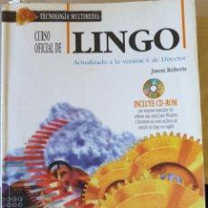 Libros de segunda mano: CURSO OFICIAL DE LINGO. ACTUALIZADO A LA VERSION 6 DE DIRECTOR. - ROBERTS, JASON.. Lote 225286912