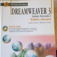 Libros de segunda mano: DREAMWEAVER 3. INCLUYE FIREWORKS 3. WINDOWS Y MACINTOSH. INCLUYE CD-ROM. - CROWDER/CROWDER, DAVID/RH. Lote 225286920