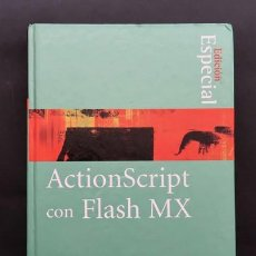 Libros de segunda mano: LIBRO ACTIONSCRIPT CON FLASH MX . EDICION ESPECIAL . PHILIP KERMAN . PRENTICE HALL 2003. Lote 226349320