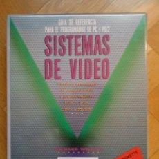 Libros de segunda mano: SISTEMAS DE VIDEO. GUIA DE REFERENCIA PARA EL PROGRAMADOR DE PC Y PS/2. (ED. ANAYA MULTIMEDIA) 1990. Lote 227590056
