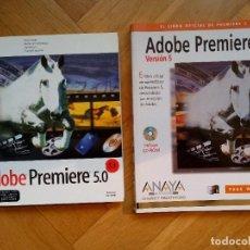 Libros de segunda mano: LOTE 2 LIBROS ADOBE PREMIER VERSIÓN 5: ED. ADOBE SYSTEMS (1997) Y ED. ANAYA MULTIMEDIA (1999). Lote 227591240