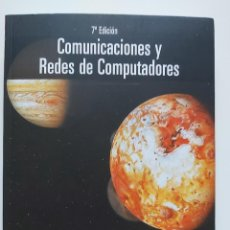 Libros de segunda mano: LIBRO COMUNICACIONES Y REDES DE COMPUTADORES DEL AUTOR WILLIAM STALLINGS 7° EDICIÓN EDITORAL PEARSON. Lote 227609295