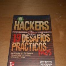 Libros de segunda mano: HACKERS 19 DESAFÍOS PRÁCTICOS MÁS. Lote 228930330