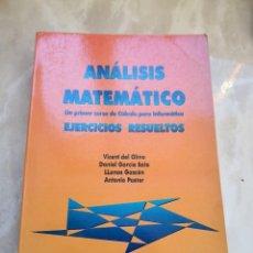 Libri di seconda mano: ANÁLISIS MATEMÁTICO UN PRIMER CURSO DE CÁLCULO PARA INFORMATICA EJERCICIOS RESUELTOS-VVAA- CERTIF 7. Lote 229158228