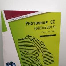 Libros de segunda mano: MANUAL PHOTOSHOP CC EDICIÓN 2017 PARA PC/MAC. DIDIER MAZIER (ENVÍO 4,31€). Lote 230461130