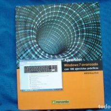 Libros de segunda mano: APRENDER WINDOWS 7 AVANZADO CON 100 EJERCICIOS PRÁCTICOS - MARCOMBO 1ª EDICIÓN 2010. Lote 230613445