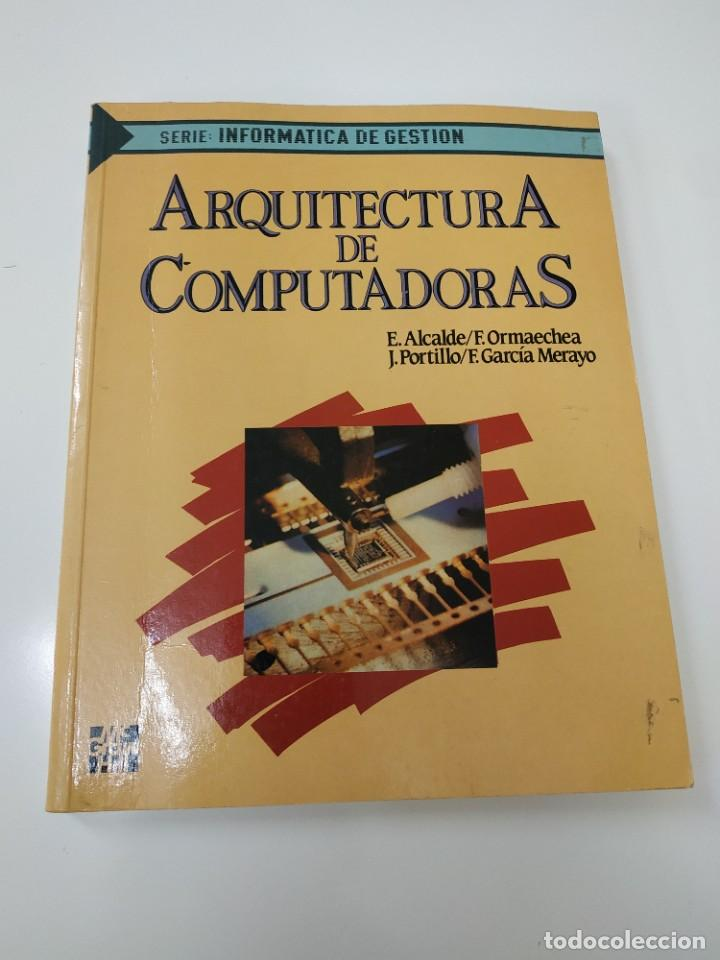 ARQUITECTURA DE COMPUTADORAS (Libros de Segunda Mano - Informática)
