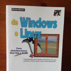 Libros de segunda mano: DE WINDOWS A LINUX. Lote 230969760