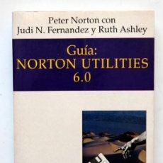 Libros de segunda mano: GUIA NORTON UTILITIES 6.0. Lote 231943310