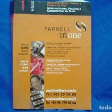 Libros de segunda mano: SEMICONDUCTORES, PASIVOS Y EQUIPOS DE TEST - CATÁLOGO FARNELL IN ONE 2004. Lote 232218960
