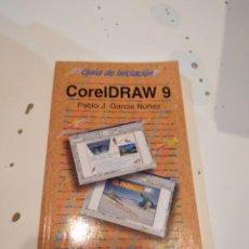 Libros de segunda mano: M-1 LIBRO GUIA DE INICIACION COREL DRAW 9 PABLO J GARCIA NUÑEZ ANAYA. Lote 232515080