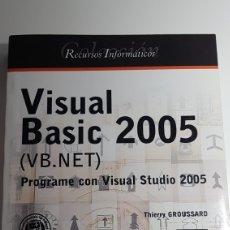 Libros de segunda mano: VISUAL BASIC 2005 VB NET PROGRAME CON VISUAL STUDIO 2005 - THIERRY GROUSSARD - INFORMÁTICA TÉCNICA. Lote 233241440