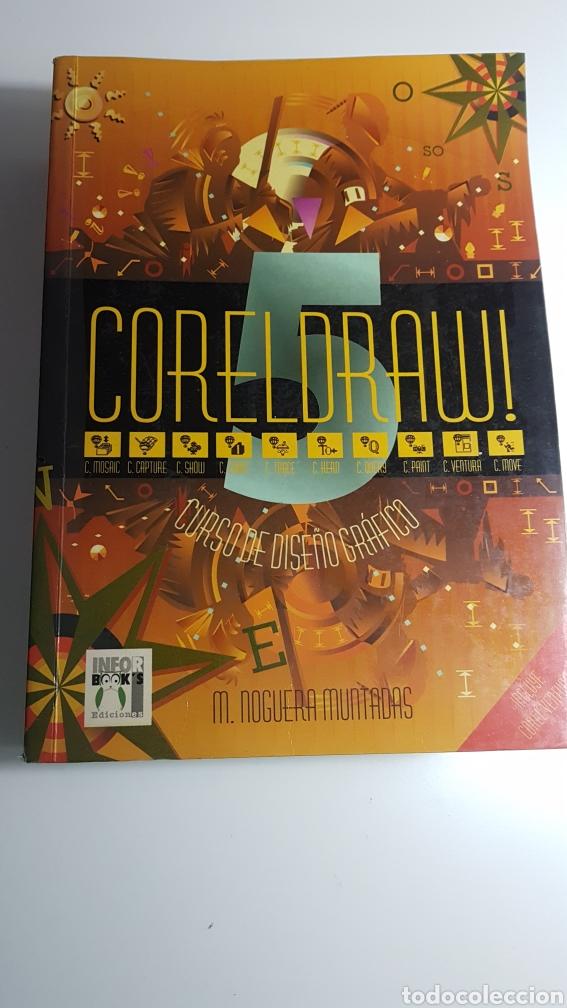 CORELDRAW 5 CURSO DE DISEÑO GRÁFICO - COREL DRAW - M. NOGUERA MUNTADAS - INFORMÁTICA INFORBOOKS (Libros de Segunda Mano - Informática)