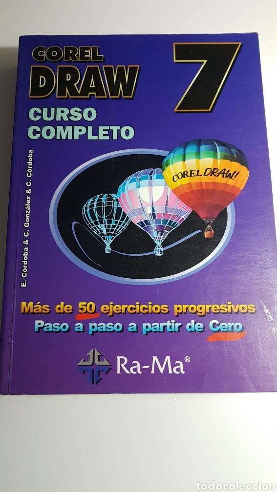 CORELDRAW 7 CURSO COMPLETO - COREL DRAW - RA MA - E CÓRDOBA C GONZÁLEZ C CÓRDOBA (Libros de Segunda Mano - Informática)
