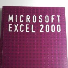 Libros de segunda mano: MICROSOFT EXCEL 2000 - FOREM EXTREMADURA COMISIONES OBRERAS CC.OO.. Lote 233270485