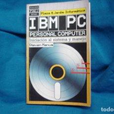 Libri di seconda mano: IBM PC - INICIACIÓN AL SISTEMA Y MANEJO - P & J 1985. Lote 233504190