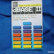 Libri di seconda mano: DEBASE II- INTRODUCCIÓN AL PROGRAMA DE TRATAMIENTOS DE DATOS - P& J. 1ª ED. 1986. Lote 233539845