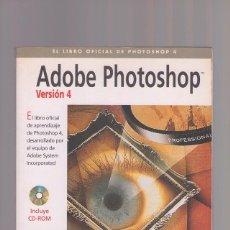 Libros de segunda mano: ADOBE PHOTOSHOP 4 PARA MACINTOSH (INCLUYE CD-ROM). Lote 233670160
