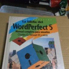 Libros de segunda mano: LA BIBLIA DEL WORDPEFECT 5 CHARLES O. STEWART III Y OTROS. Lote 235543570