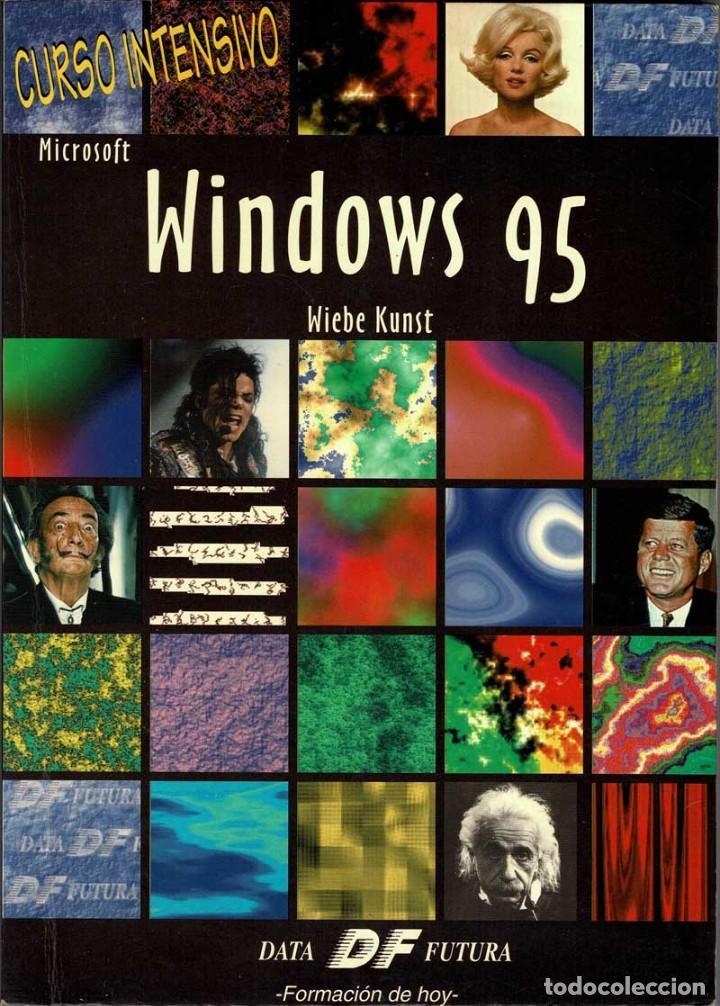 CURSO INTENSIVO MICROSOFT WINDOWS 95 - WIEBE KUNST (Libros de Segunda Mano - Informática)