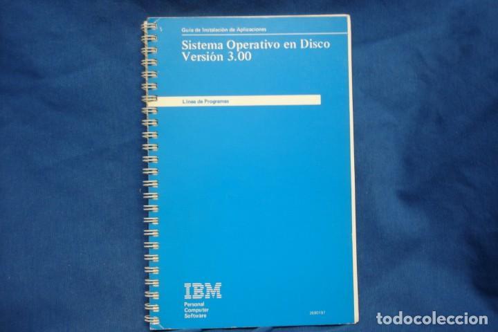 SISTEMA OPERATIVO EN DISCO VERSIÓN 3.00 - GUIA DE INSTALACIÓN - IBM 1ª EDICIÓN 1984 (Libros de Segunda Mano - Informática)