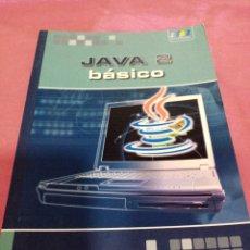 Libros de segunda mano: JAVA 2 BÁSICO - CARMEN FERNÁNDEZ 2009. Lote 236266845