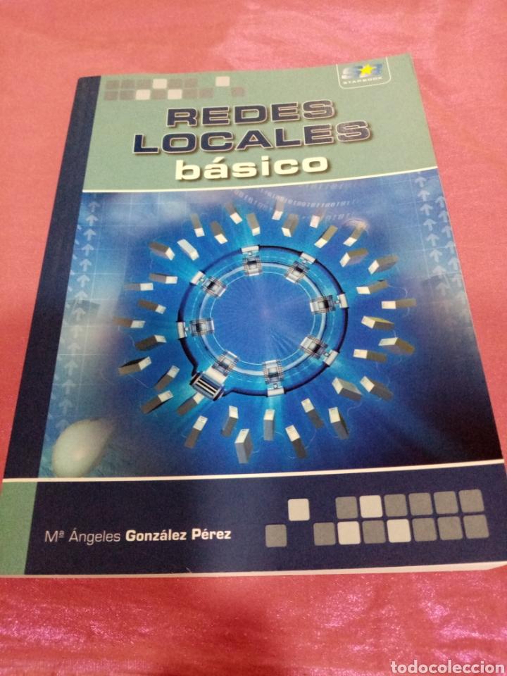 REDES LOCALES BÁSICO - M. ÁNGELES GONZÁLEZ PÉREZ 2009 (Libros de Segunda Mano - Informática)