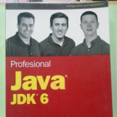 Libros de segunda mano: LMV - JAVA JDK 6, PROFESIONAL. VARIOS AUTORES (DE PROGRAMADORES PARA PROGRAMADORES). Lote 236344705