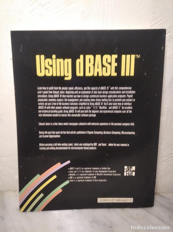 Libros de segunda mano: LIBRO USING DBASE III - EDWARD JONES - AÑO 1985 - EN INGLÉS - Foto 3 - 236436155