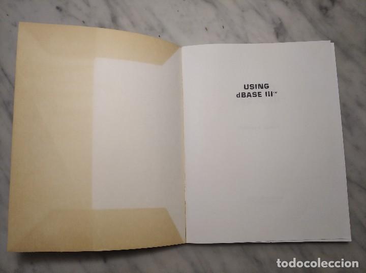 Libros de segunda mano: LIBRO USING DBASE III - EDWARD JONES - AÑO 1985 - EN INGLÉS - Foto 5 - 236436155