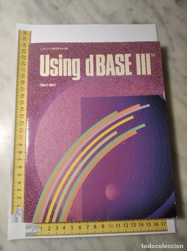 Libros de segunda mano: LIBRO USING DBASE III - EDWARD JONES - AÑO 1985 - EN INGLÉS - Foto 12 - 236436155