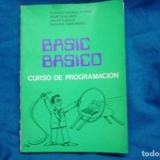 Libros de segunda mano: BASIC BÁSICO - CURSO DE PROGRAMACIÓN - EDITAN: R. AGUADO, A. BLANCO, J. ZABALA. R. ZAMARREÑO 1983. Lote 236447720