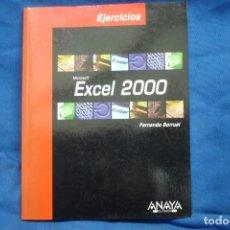 Libros de segunda mano: EJERCICIOS EXCEL 2000 - FERNANDO BORRUEL - ED. ANAYA 2003. Lote 237186425