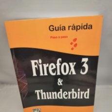 Libros de segunda mano: FIREFOX 3 Y THUNDERBIRD: GUÍA RÁPIDA PASO A PASO. Lote 237476250