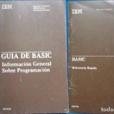 Libros de segunda mano: BASIC, REFERENCIA RÁPIDA + GUÍA DE BASIC - IBM 1984. Lote 238130575