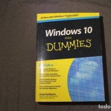 Libros de segunda mano: WINDOWS 10 PARA DUMMIES. ANDY RATHBONE.. Lote 238573575