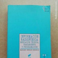 Libros de segunda mano: INFORMACIÓN RADIOFÓNICA. Lote 239736010