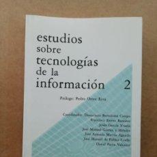 Libros de segunda mano: ESTUDIOS SOBRE TECNOLOGÍAS DE LA INFORMACIÓN. Lote 239736200