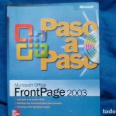 Libros de segunda mano: MICROSOFT OFFICE FRONT PAGE 2003 PASO A PASO - MC GRAW HILL 2004. Lote 240339170