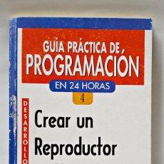 Libros de segunda mano: GUÍA PRÁCTICA DE PROGRAMACIÓN. CREAR UN REPRODUCTOR MULTIMEDIA CON VISUAL BASIC.. Lote 240684175