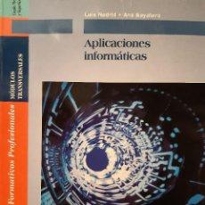 Libros de segunda mano: APLICACIONES INFORMATICAS GRADO MEDIO SUPERIOR LUIS NODRID GUTIERREZ ANA SAYALERO MORON EDITEX 2002. Lote 241815030